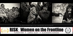 Film Screening and Panel Discussion: 'RISK: Women on the Front Line', 4/11/19
